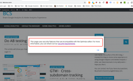 """How to Fix """"This page uses security features that are incompatible with the Optimize editor"""""""